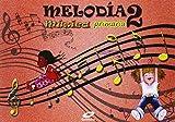 Melodía, Música, 2º Primaria - 9788497372381