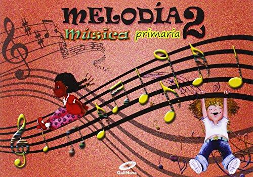 Melodía, Música, 2º Primaria - 9788497372381 por Vv.Aa