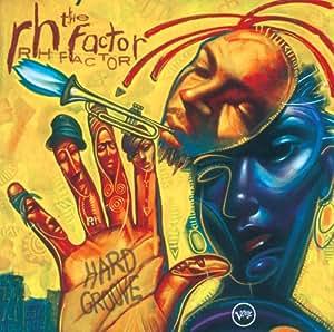 Rh Factor Presents Hard Groove