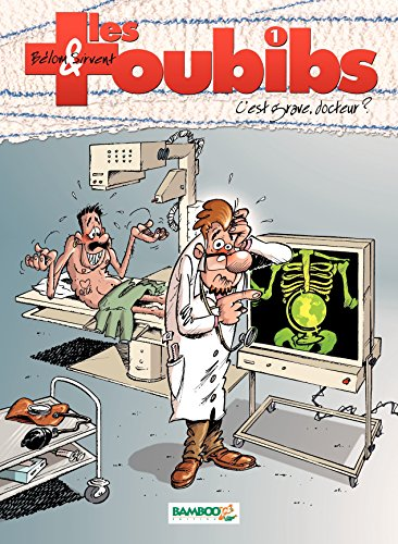 Les Toubibs – tome 1 - C'est grave docteur ? par Belom
