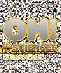 Oh! Les sciences