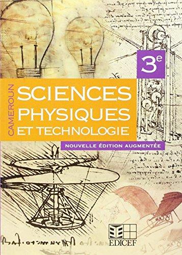SCIENCES PHYSIQUES ET TECHNOLOGIE 3E ELEVE CAMEROUN