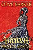 Absolute Midnight(Books of Abarat 3) by Clive Barker (2011-10-06)