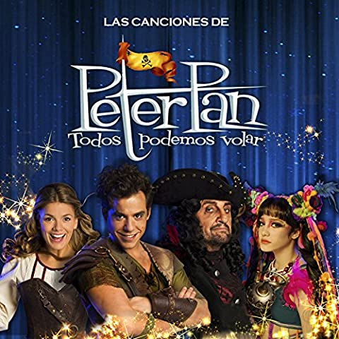 Las Canciones de Peter Pan (Todos Podemos Volar)