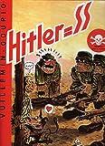 Hitler = SS.