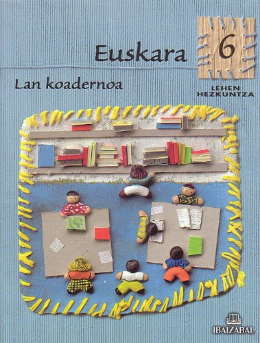 Euskara -LMH 6- Lan Koadernoa: Kometa Ibiltaria proiektua