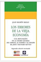 Los errores de la vieja economía (Nueva biblioteca de la libertad nº 44) Versión Kindle