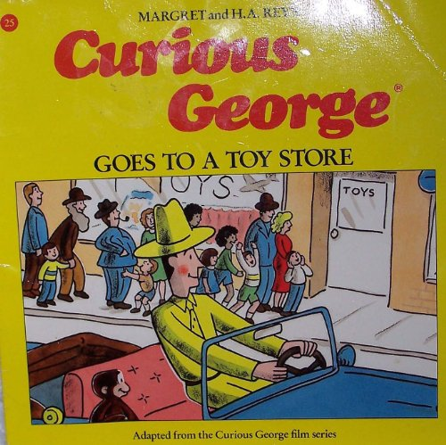 Curious George Goes to a Toy Store