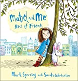 Mabel and Me - Best of Friends (Mabel & Me) by Mark Sperring (2013-03-28)