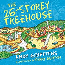 The 26-Storey Treehouse: The Treehouse Books, Book 2