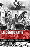 La Démocratie (French Edition)