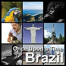 Brazil, Jorge Ben, Toquinho, Sergio Mendes, Double CD,Folk Music, Musica Etnica, World Music, Musica Brasiliana , Brazil Music , Viaggiare, Brasil, Once Upon A Time