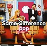 Songtexte von Same Difference - Pop