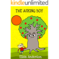 The Asking Boy – A Kid's Story Book about True Love for children ages 3 to 5 years upwards: Inspired by a classic tale…
