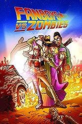 Fanboys Vs. Zombies Volume 3