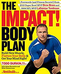 The IMPACT! Body Plan:Build New Muscle, Flatten Your Belly & Get Your Mind Right!