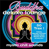 Buddha Deluxe Lounge, Vol. 2 - Mystic Chill Sounds