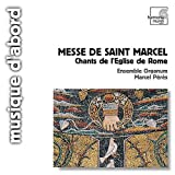 Messe De Saint Marcel - Chants De L'Eglise De Rome