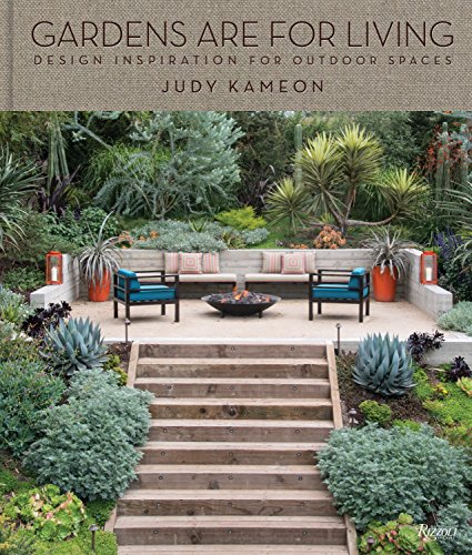 Gardens Are For Living: Design Inspiration for Outdoor Spaces -