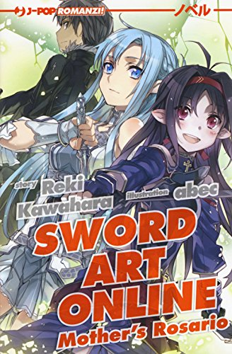 Mother's Rosario. Sword art online novel: 7