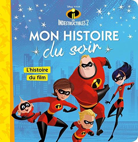 LES INDESTRUCTIBLES 2 - Mon Histoire du Soir: L'histoire du film