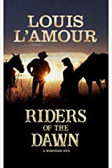 Riders of the Dawn: A Western Duo Kindle Edition