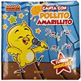 Canta Con Pollito Amarillito (Libro Musical) de Vv.Aa. (9 mar 2015) Tapa blanda