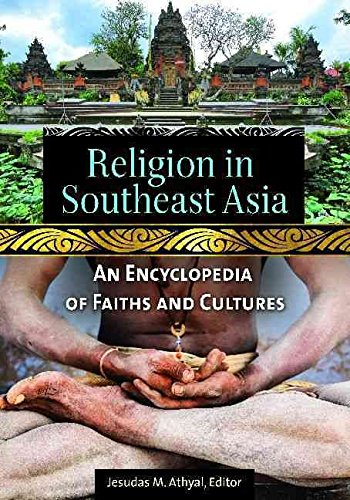 [(Religion in Southeast Asia : An Encyclopedia of Faiths and Cultures)] [Edited by Jesudas M. Athyal ] published on (March, 2015)