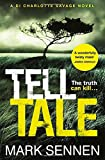 Tell Tale: A DI Charlotte Savage Novel