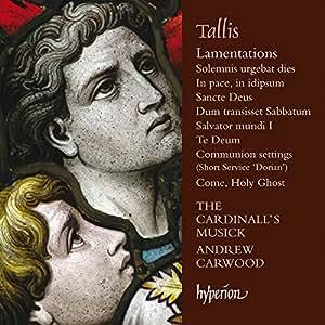 Tallis:Lamentations [The Cardinall's Musik, Andrew Carwood] [Hyperion: CDA68121]