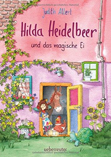 Hilda Heidelbeer und das magische Ei