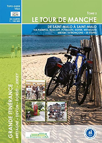 Tour de Manche : Tome 2, de St Malo à St Malo