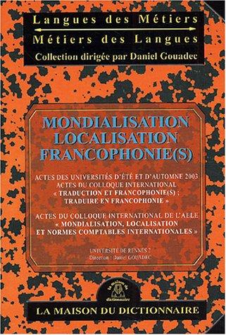 Mondialisation, localisation, francophonie(s)