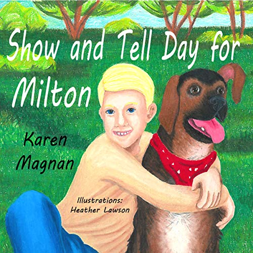Show And Tell Day For Milton (English Edition)