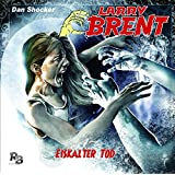 Eiskalter Tod (14) (Original Dan Shocker Hörspiele)