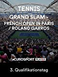 Tennis: Grand Slam - French Open 2018 in Paris/Roland Garros - 3. Qualifikationstag
