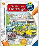 tiptoi® Die Welt der Fahrzeuge (tiptoi® Wieso? Weshalb? Warum?, Band 12)