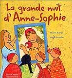 grande nuit d'Anne-Sophie (La)