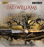 Die Hexenholzkrone (Bd. 2): Der letzte König von Osten Ard (1) - Tad Williams