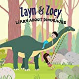 Zayn and Zoey learn about Dinosaurs