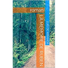 La Mémoire de Ruben: roman (French Edition)