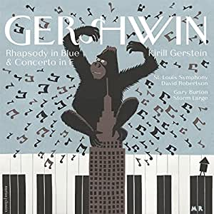 THE GERSHWIN MOMENT - RHAPSODY IN BLUE AND CONCERTO IN F