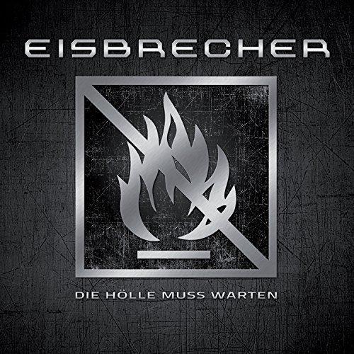 Die H??lle Muss Warten by Eisbrecher (2012-02-14)