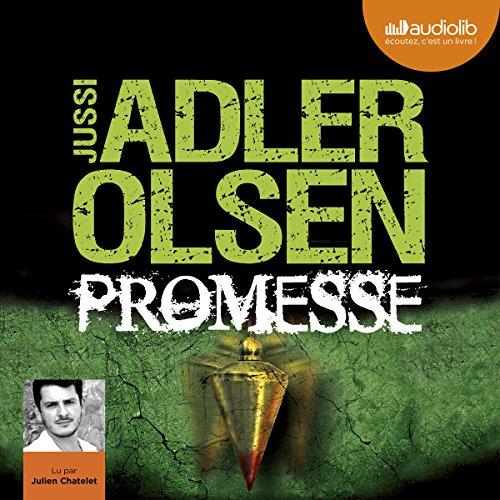 Promesse: Les enquêtes du département V, 6 par Jussi Adler-Olsen