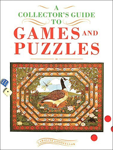 A Collector's Guide to Games and Puzzles by Caroline Goodfellow (1991-10-25)