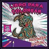 Libro para colorear - Halloween edition: Colorear Libro Halloween Edición | 48 dibujos