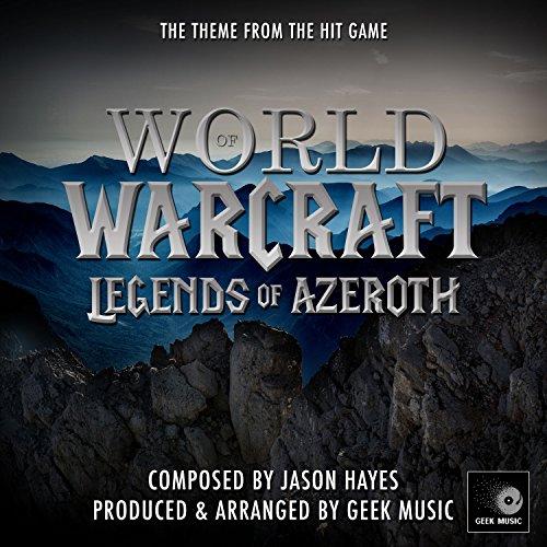 World main der beste preis amazon in savemoney world of warcraft legends of azeroth main theme fandeluxe Images