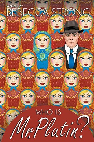 Who Is Mr. Plutin? by Rebecca Strong (2015-06-22)