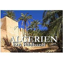 Algerien - Ein Bildband