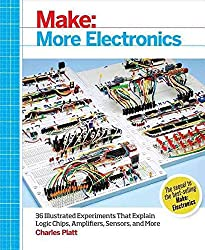 [Make: More Electronics: Journey Deep into the World of Logic Chips, Amplifiers, Sensors, and Randomicity] (By: Charles Platt) [published: June, 2014]
